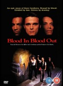 Blood In Blood Out (Bound By Honor)