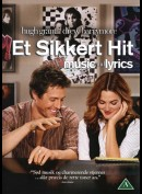Et Sikkert Hit (Music And Lyrics)
